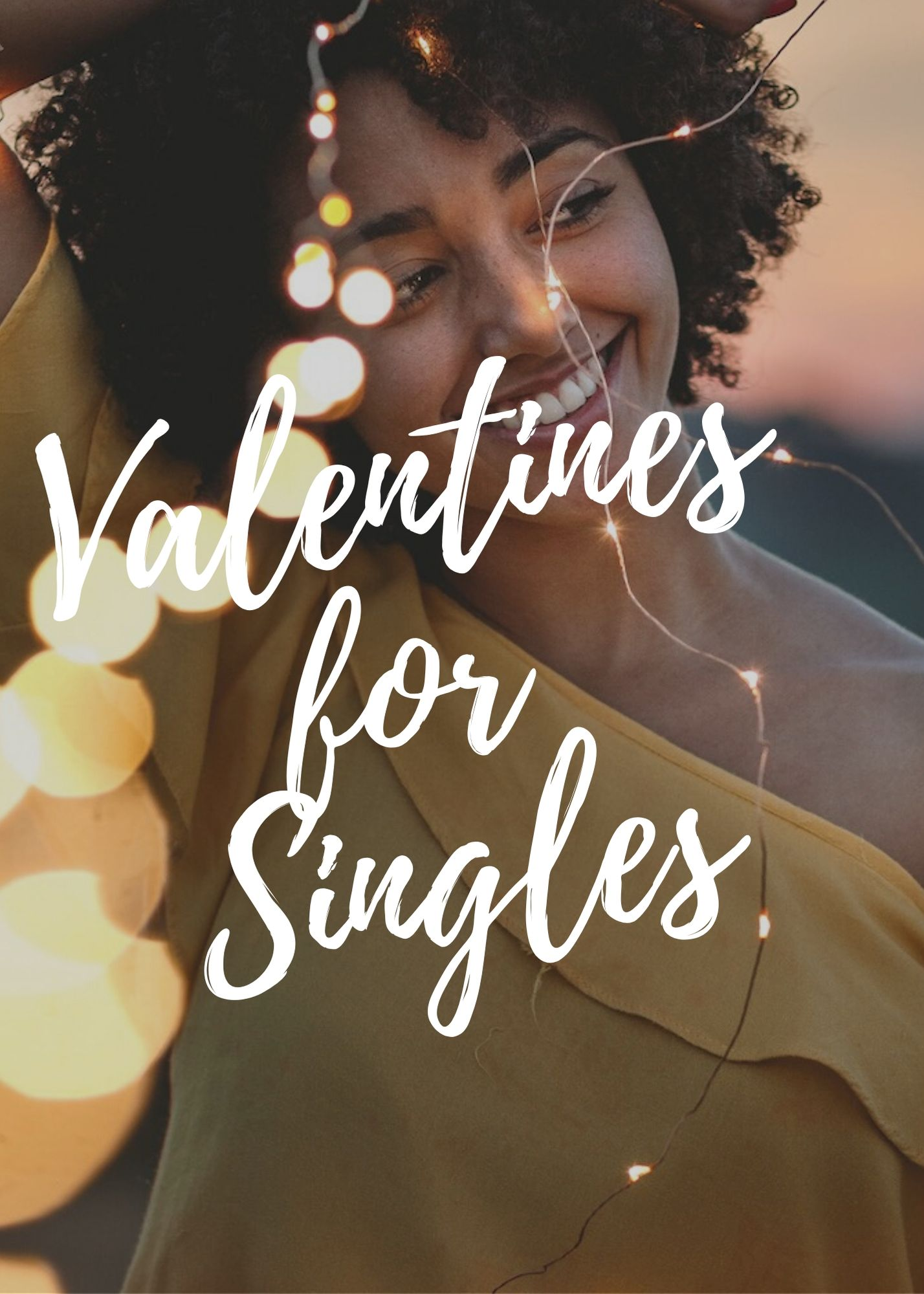 Valentines for Singles